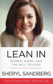 Lean In- Women, Work, and the Will to Lead -- Sheryl Sandberg